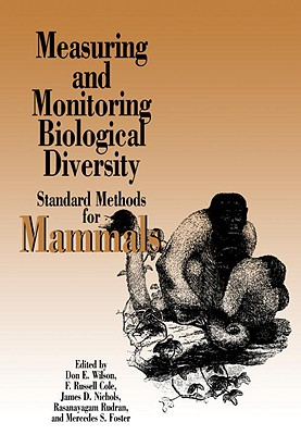 Measuring and Monitoring Biological Diversity By Wilson, Don E. (EDT)/ Cole, F. Russell (EDT)/ Nichols, James D. (EDT)/ Rudran, Rasanayagam (EDT)/ Foster, Mercedes S. (EDT)